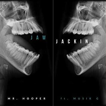 Jaw Jackin' (feat. Musik G)
