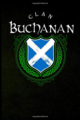Clan Buchanan: Scottish Clan St. Andrew's Cross Shield - Blank Lined Journal with Soft Matte Cover