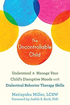 The Uncontrollable Child