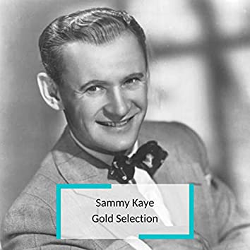 Sammy Kaye - Gold Selection