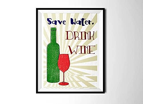 Póster vintage estilizado con texto 'Save Water Drink Wine Cicote en lienzo con botella - No enmarcado 8 x 10 pulgadas
