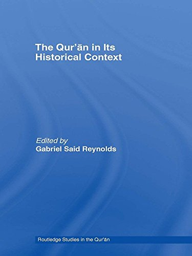 The Qur'an in its Historical Context (Routledge Studies in the Qur'an) (English Edition)