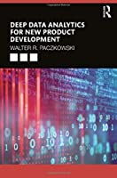 Deep Data Analytics for New Product Development Front Cover