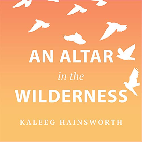 An Altar in the Wilderness: An RMB Manifesto