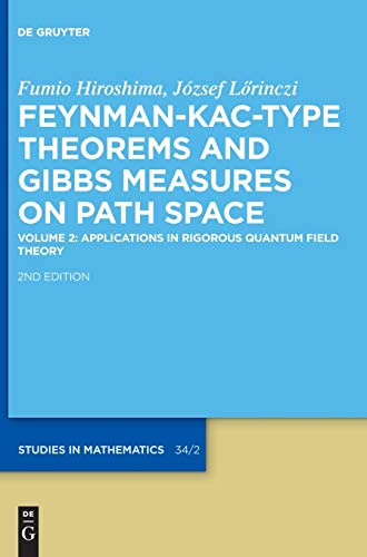 Feynman-Kac-Type Theorems and Gibbs Measures on Path Space: Applications in Rigorous Quantum Field Theory