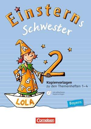 Einsterns Schwester. Sprache und Lesen - Bayern. 2. Jahrgangsstufe. Kopiervorlagen mit Dokumenten-CD-ROM