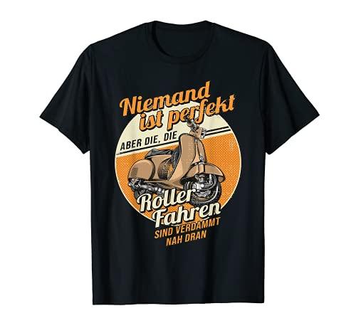 Niemand Ist Perfekt Witziges Statement Rollerfahrer Roller T-Shirt