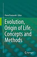 Evolution, Origin of Life, Concepts and Methods