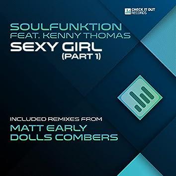Sexy Girl (Part 1) (incl. Matt Early & Dolls Combers Mixes)