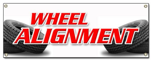 Wheel Alignment Banner Sign tire fix Repair Align