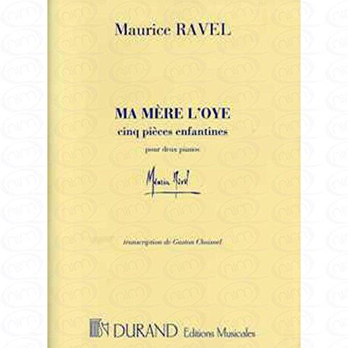 MA MERE L OYE - arrangiert für zwei Klaviere - Klavier 4händig [Noten/Sheetmusic] Komponist : RAVEL MAURICE