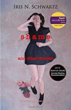 Shame: And Other Stories