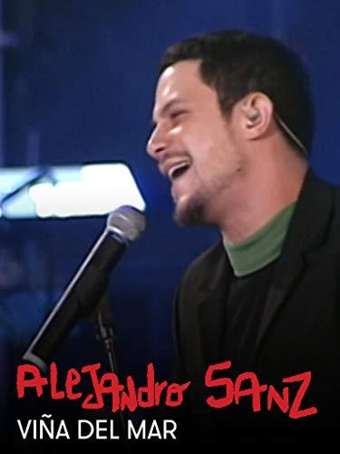 Alejandro Sanz - Viña del Mar