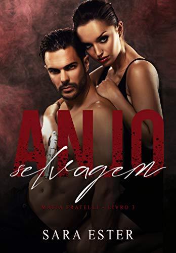 Anjo Selvagem (Máfia Fratelli Livro 3)