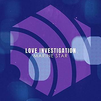 Love Investigation