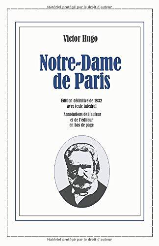 Notre-Dame de Paris: Édition définitive de 1832 avec texte intégral
