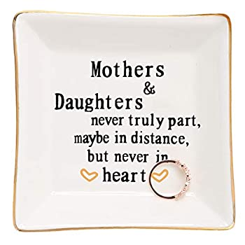 Mother Gifts From Daughter,Daughter Birthday Gift from Mother Ring Trinket Dish-Mothers and Daughters Never Truly Apart Maybe in Distance But Never in Heart