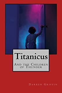 Titanicus and the Children of Thunder: 3
