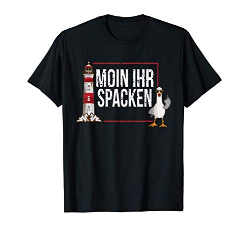 Nord deutscher Möwen Moin Spacken Plattdeutsch Möwe Strand T-Shirt