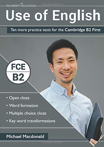 Use of English: Ten more practice tests for the Cambridge B2 First