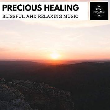 Precious Healing - Blissful And Relaxing Music