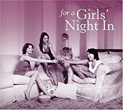 For a Girls Night in