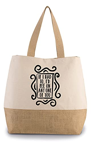 Hippowarehouse If I had to I'd pee on anyone of you Premium reusable eco friendly 100% cotton tote shopper bag for life 43cm x 33cm x 17cm