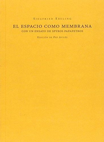 El Espacio Como Membrana (Mudito & Co)