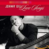 Songtexte von Johnny Gill - Love Songs