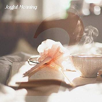 Joyful Morning, Vol. 2