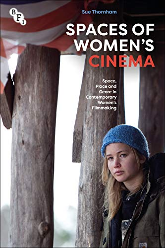 Compare Textbook Prices for Spaces of Women's Cinema: Space, Place and Genre in Contemporary Women's Filmmaking  ISBN 9781844579112 by Thornham, Sue