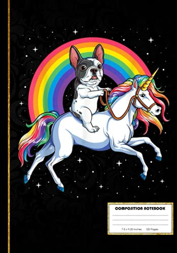 French Bulldog Unicorn Composition Notebook: Frenchie French Bulldog Nerd | College Ruled Notebook Lined School Journal | 120 Pages | 7 x 10' | Teens ... Teacher Book Notes Gift | Subject Workbook