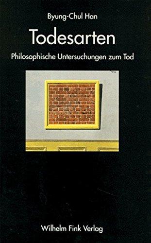 Todesarten. Philosophische Untersuchungen zum Tod