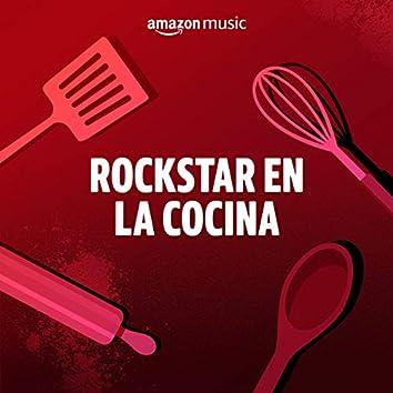 Rockstar en la Cocina