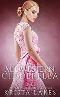 A Midwestern Cinderella