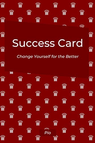Success Card: Change Yourself For The better. Motivational and inspirational book which defines your behavior. Marron Crown.: Subtitle: (Life ... provisions, board, life organizer 6 x 9)