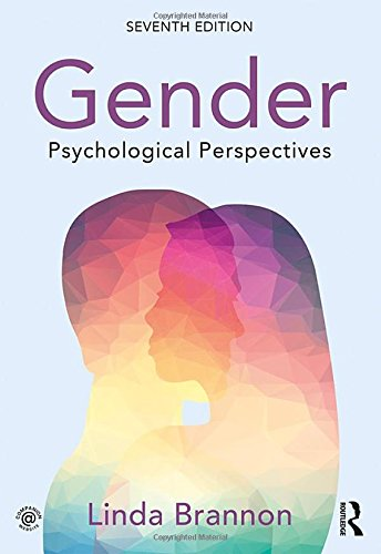 Compare Textbook Prices for Gender: Psychological Perspectives, Seventh Edition 7 Edition ISBN 9781138182349 by Brannon, Linda
