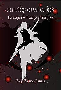 Paisaje de Fuego y Sangre par Borja Barrero Ramos