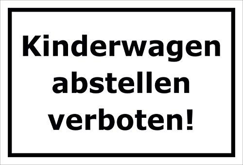 Preisvergleich Produktbild Schild Kinderwagen abstellen verboten 15x20cm,  30x20cm und 45x30cm Bohrlöcher Aufkleber Hartschaum Aluverbund -S00194A