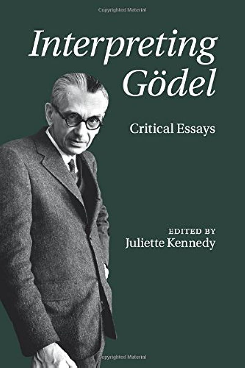 放牧するかる実験室Interpreting Goedel: Critical Essays