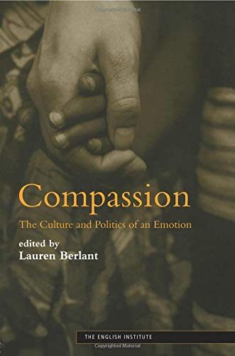 Compassion (Essays from the English Institute)
