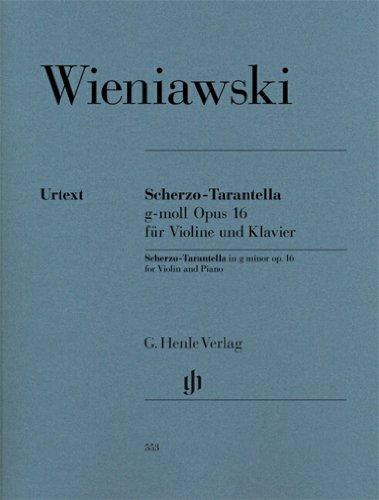 Scherzo-Tarantella g-moll op. 16 für Violine und Klavier