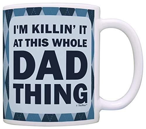 NA aza del día del Padre para papá I 'M Killin It At This Whole Dad Thing Dad Taza de café Taza de té Azul