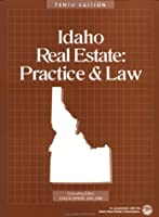 Idaho Real Estate: Practice & Law 0793149401 Book Cover