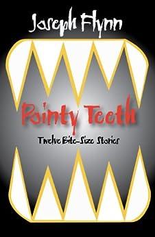 Pointy Teeth by [Joseph Flynn]
