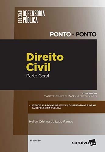 Defensoria pública – ponto a ponto – Direito Civil - Parte Geral - 2ª Edição 2020