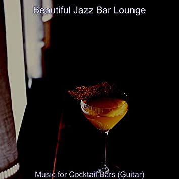 Music for Cocktail Bars (Guitar)