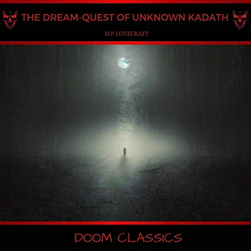 The Dream-Quest of Unknown Kadath                   By:                                                                                                                                 H. P. Lovecraft                               Narrated by:                                                                                                                                 Adrian Griffin                      Length: 4 hrs and 41 mins     Not rated yet     Overall 0.0