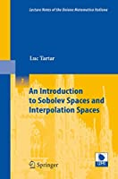 An Introduction to Sobolev Spaces and Interpolation Spaces (Lecture Notes of the Unione Matematica Italiana)