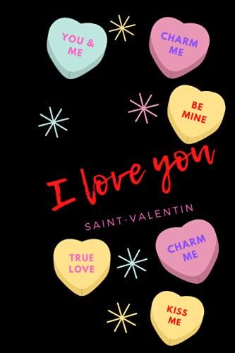 San Valentine 2021: Note book san Valentine, love, girls, women